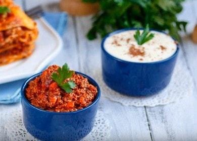 Готовим идеальный соус для лазаньи: рецепт бешамель и болоньезе.